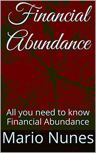Financial Abundance: All you need to know about Financial Abundance