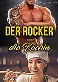 Der Rocker und die Köchin: Rockerroman (Hell Bones Motorcycle Club 7)