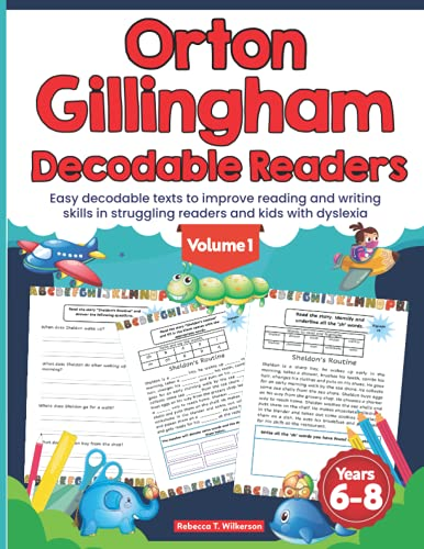 Compare Textbook Prices for Orton Gillingham Decodable Readers. Easy decodable texts to improve reading and writing skills in struggling readers and kids with dyslexia  ISBN 9798470794826 by Wilkerson, Rebecca T.
