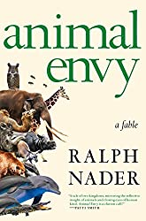 %name Ralph Naders Animal Envy Sheds New Light on the Intelligence of the Wild