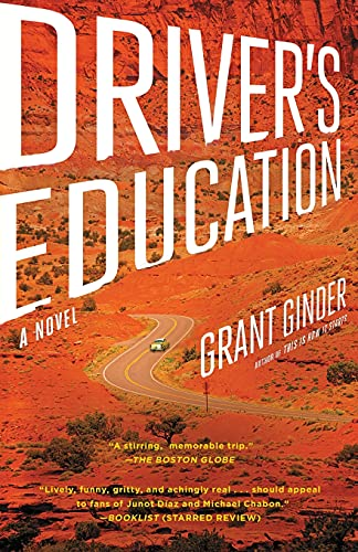 Compare Textbook Prices for Driver's Education: A Novel Simon & Schuste Edition ISBN 9781439187364 by Ginder, Grant