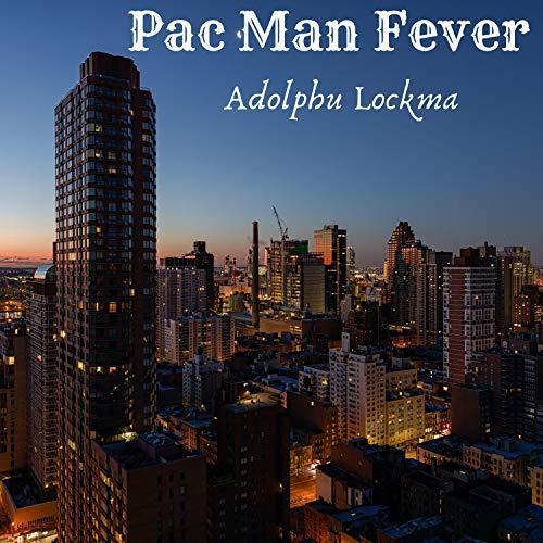 Pac Man Fever [Explicit]