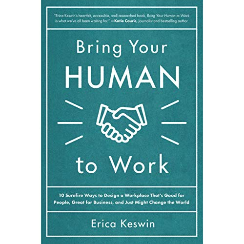 Bring Your Human to Work audiobook cover art