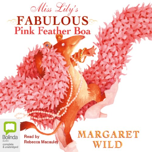 Miss Lily's Fabulous Pink Feather Boa  audiobook cover art