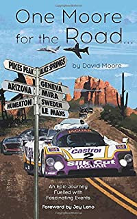One Moore for the Road: An Epic Journey Fuelled With Fascinating Events