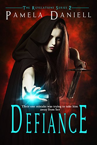 Book: Defiance (The Revelations Series Book 2) by Pamela Daniell