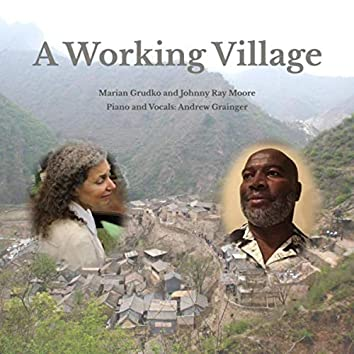 A Working Village (feat. Andrew Grainger)