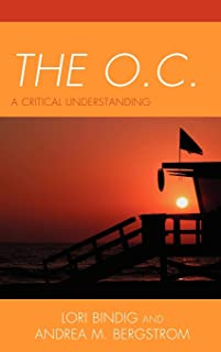 The O.C.: A Critical Understanding