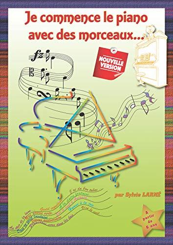 """METHODE PIANO DEBUTANTS """"Je commence le piano avec des morceaux"""" Grand Livre A4 à spirales. Facile à comprendre-Partitions connues-Comptines-Classique-Progressif et ludique. Enfants à partir de 6 ans."""