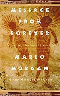Message from Forever by Morgan, Marlo (1998) Paperback