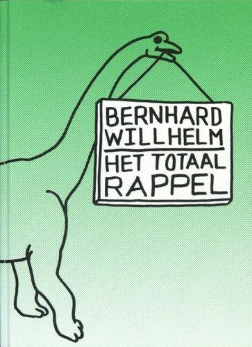 Bernhard Willhelm: Het Totaal Rappel by edited (2007-01-01)