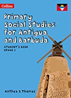 Student's Book Grade 1 (Primary Social Studies for Antigua and Barbuda)