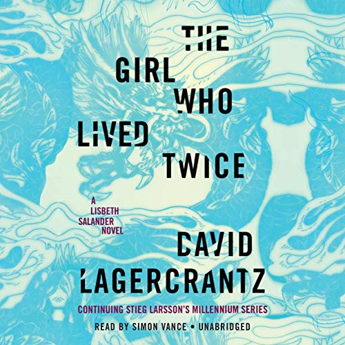 The Girl Who Lived Twice audiobook cover art