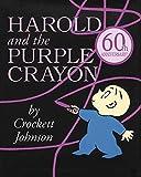 Harold and the Purple Crayon (Harold & the Purple Crayon (Hardcover))