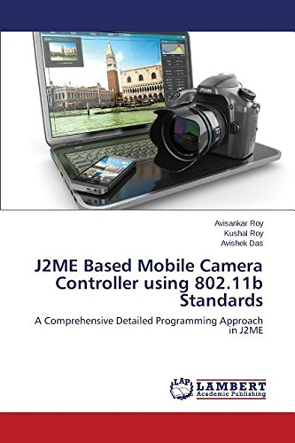 J2ME Based Mobile Camera Controller using 802.11b Standards