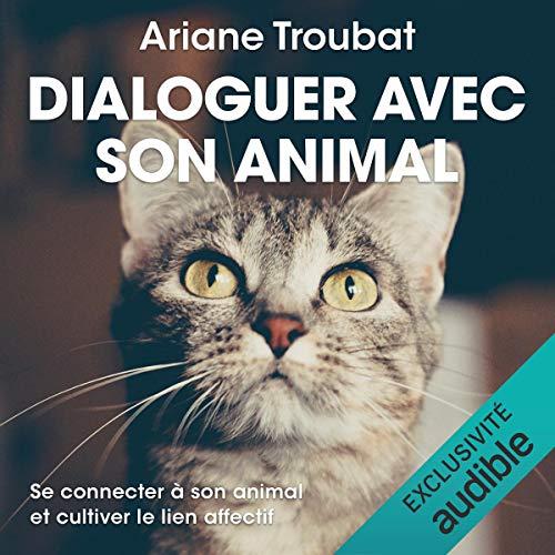 Couverture de Dialoguer avec son animal