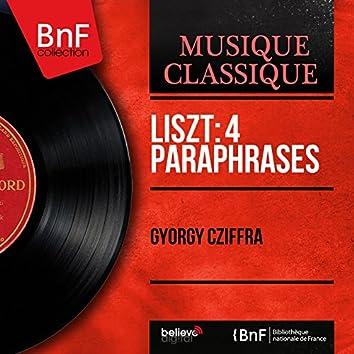 Liszt: 4 Paraphrases (Mono Version)