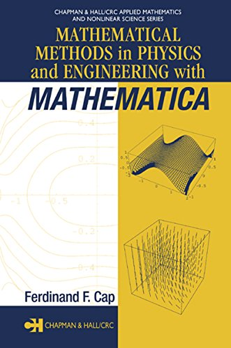 Mathematical Methods in Physics and Engineering with Mathematica (Chapman & Hall/CRC Applied Mathematics & Nonlinear Science Book 1) (English Edition)