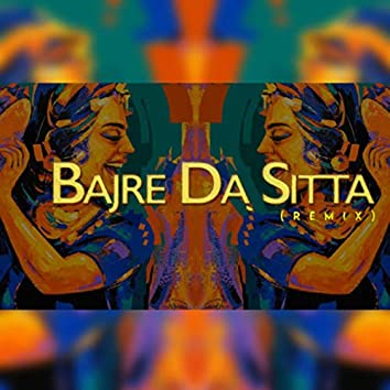 Bajre Da Sitta (Remix)