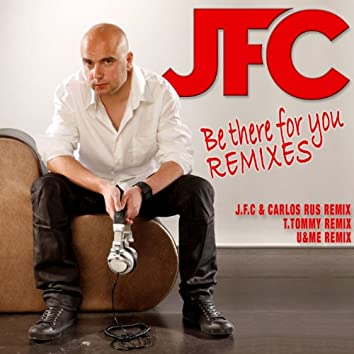 Be There for You (Remix)