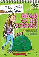 Bear on the Loose! (Hilde Cracks the Case)
