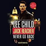 Jack Reacher - Never Go Back (Movie Tie-in Edition): A Novel - Random House Audio - 06/09/2016