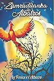 La Fenice e l'Albatros