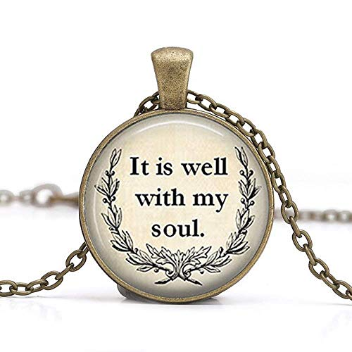 Inspirational Necklace, Religious Jewelry'It is Well with My Soul' Necklace, Soul Jewelry