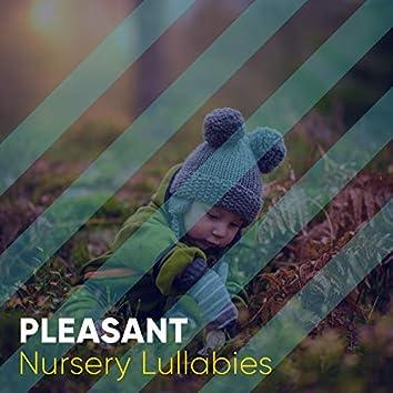 # Pleasant Nursery Lullabies