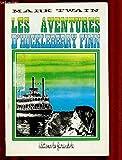 LES AVENTURES D'HUCKLEBERRY FINN - LA FARANDOLE