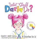 What Should Darla Do? Featuring the Power to Choose...