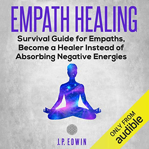 Empath Healing Audiobook By J.P. Edwin cover art