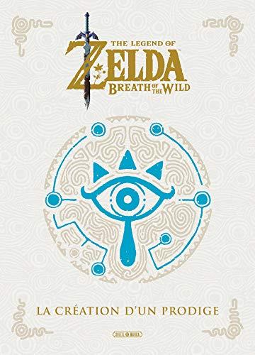 The Legend of Zelda - Breath of the Wild: La Création d un Prodige