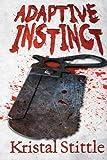Adaptive Instinct (Survival Instinct, Band 2)