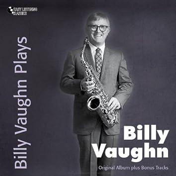 Billy Vaughn Plays (Original Album Plus Bonus Tracks)