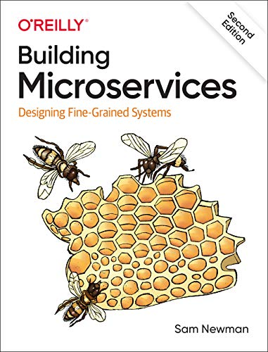 Building Microservices: Designing Fine-Grained Systems, 2nd Edition Front Cover