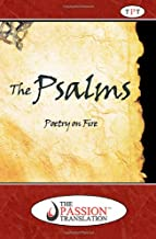 Psalms: Poetry On Fire (The Passion Translation)