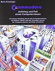 Book: Commodore: Aufstieg und Fall eines Computerriesen