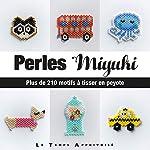 Perles Miyuki - Plus de 210 motifs à tisser en Peyote de Lulu and the little