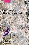 L'histoire de mon oncle par Wang