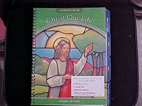 Jesus the Way, the Truth, and the Life: Teacher's Guide: Grade 7 (Christ Our Life 2009)