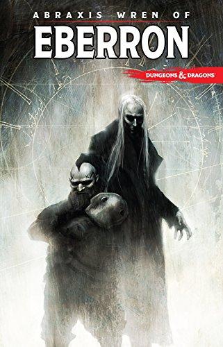 Dungeons & Dragons: Abraxis Wren of Eberron (English Edition)