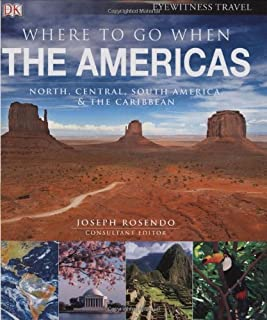 Where To Go When: The Americas