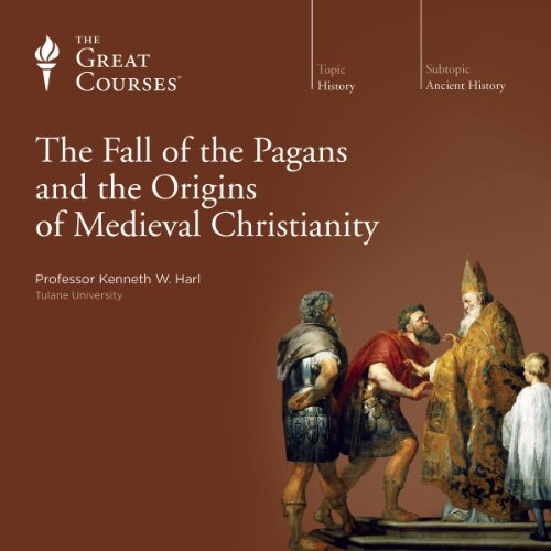 Page de couverture de The Fall of the Pagans and the Origins of Medieval Christianity