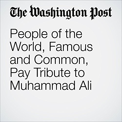 People of the World, Famous and Common, Pay Tribute to Muhammad Ali cover art