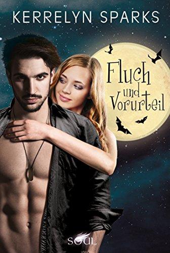 Fluch und Vorurteil: Vampirroman (Love at Stake 14)