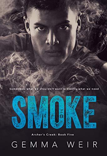 Smoke (Archer's Creek Book 5)