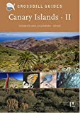 Canary Islands II: Tenerife and La Gomera - Spain: 2 (Crossbill Guides) [Idioma Inglés]