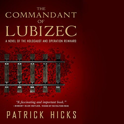 The Commandant of Lubizec audiobook cover art
