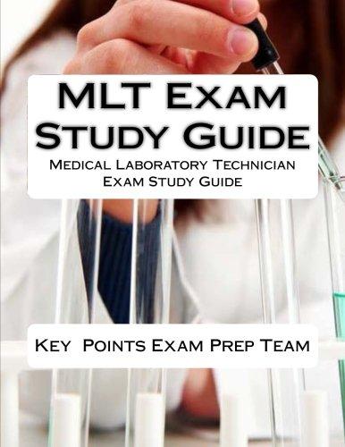 Mlt Exam Study Guide Medical Laboratory Technician Exam Study Guide